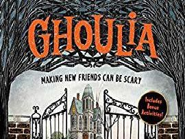 Ghoulia: Making New Friends Can Be Scary