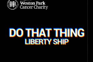 Liberty Ship's new Do That Thing charity single for Weston Park Cancer Charity Hospital