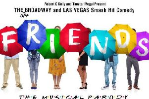 Friends! The Musical Parody comes to the Baths Hall next year.