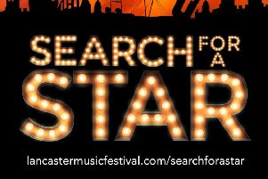 Lancaster Music Festival have launched 'Search for a star'.