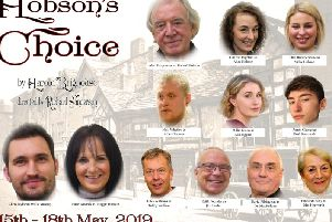 Starring in Hobson's Choice at The ACE Centre are Alan Hargreaves, Hazel Mzorek, Charis Deighton, Ellie Humberstone, Chris Taylor, Matt Whatley, Millie Green, Aaron George, Giles Williams, Keith Pounder, David Pilkington and Kathleen Riley. (s)