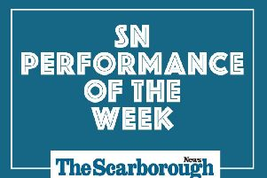 Scarborough News Performance of the Week