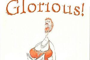 Glorious! is on in Harrogate later this year