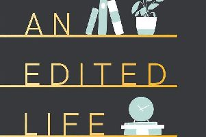 An Edited Life: Simple Steps to Streamlining your Life, at Work and at Home by Anna Newton