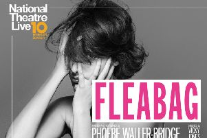 Fleabag will be broadcast live at Vue Cinema in Lancaster.