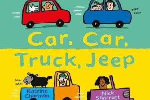 Children who attend the event will receive a free copy of the picture book Car, Car, Truck, Jeep by Katrina Charman and Nick Sharratt.