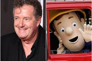 Piers Morgan and Fireman Sam.